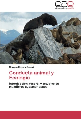 Descargar Libro Conducta Animal Y Ecologia Cassini Marcelo Hernan