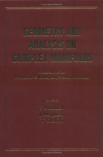 Geometry and Analysis on Complex Manifolds: Festschrift for S Kobayashi's 60th Birthday