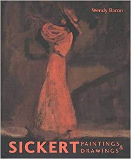 sickert paintings and drawings the paul mellon centre for studies in british art