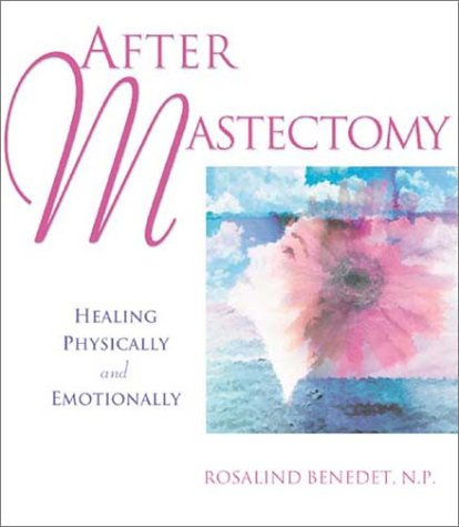 After Mastectomy: Healing Physically and Emotionally