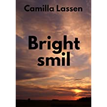 Bright smil (Danish Edition)