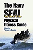 The Navy SEAL Physical Fitness Guide (Dover Books on Sports and Popular Recreations)