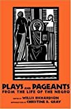 Plays and Pageants from the Life of the Negro, Willis Richardson, 0878056580