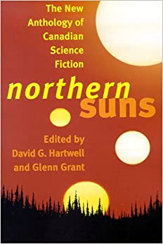 Book Northern Suns: The New Anthology of Canadian Science Fiction