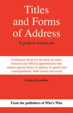 Titles and Forms of Address: A Guide to Correct Use pdf epub