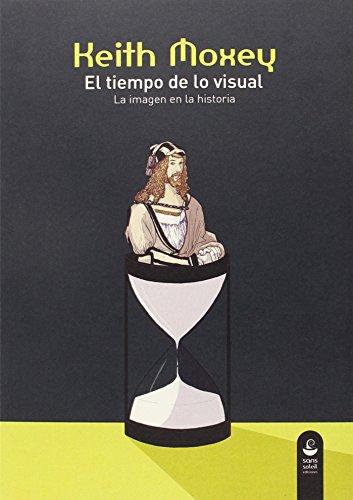 Descargar Libro El Tiempo De Lo Visual Keith Moxey