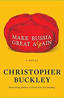 Book Cover: Make Russia Great Again: A Novel