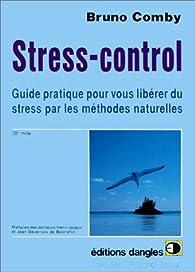 Stress-control par Bruno Comby