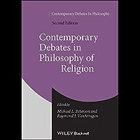 Contemporary Debates in Philosophy of Religion (English Edition)