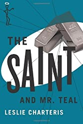 The Saint and Mr. Teal (The Saint Series)