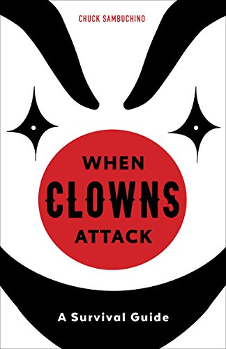 Pdf Arts When Clowns Attack: A Survival Guide