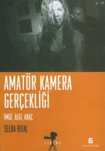Amatr Kamera Gerekligi / Imge, AlgI;, Ara