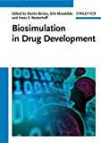 Biosimulation in Drug Development, , 352731699X