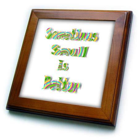 (3dRose Lens Art by Florene - Inspirational Art Words - Image of Sometimes Small is Better in Rainbow Letters - 8x8 Framed Tile (ft_318356_1))