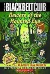 (Beware of the Haunted Eye (Black Belt Club))