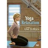 Yoga Relaxation avec Lyne St-Roch