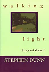 Walking Light: Essays & Memoirs