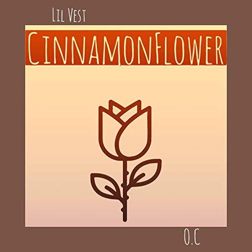 Cinnamon Flower [Explicit] -