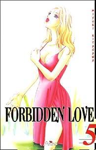 Forbidden Love, tome 5 par Miyuki Kitagawa