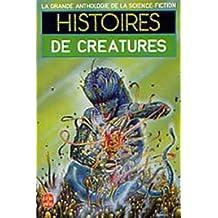 HISTOIRES DE CRATURES(GDE ANTH.DE SCIENCE-FICT.)