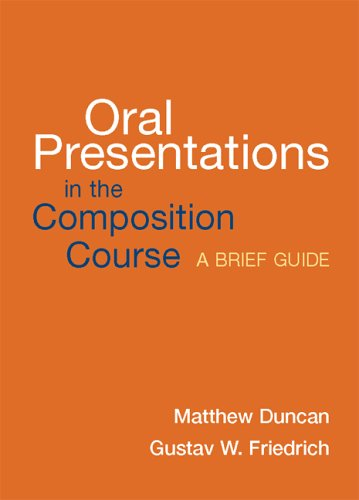Oral Presentations in the Composition Course: A Brief Guide