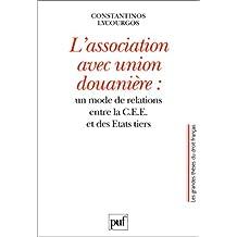 Association avec union douanière (L')