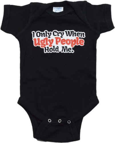 "Ann Arbor T-shirt Co. Unisex Baby ""I Only Cry When Ugly People Hold Me"" 1 Piece"