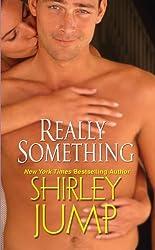 Really Something (Zebra Contemporary Romance)