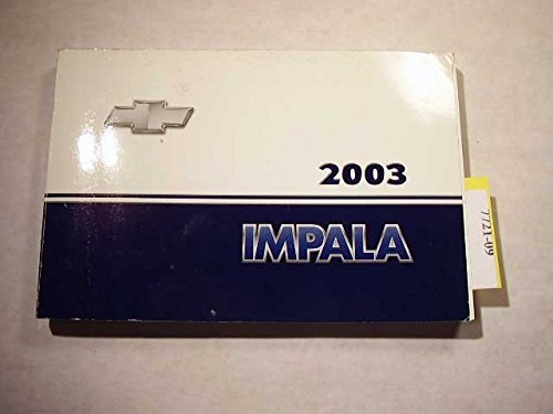 03 2003 Chevy Chevrolet Impala Owners Manual with Supplement