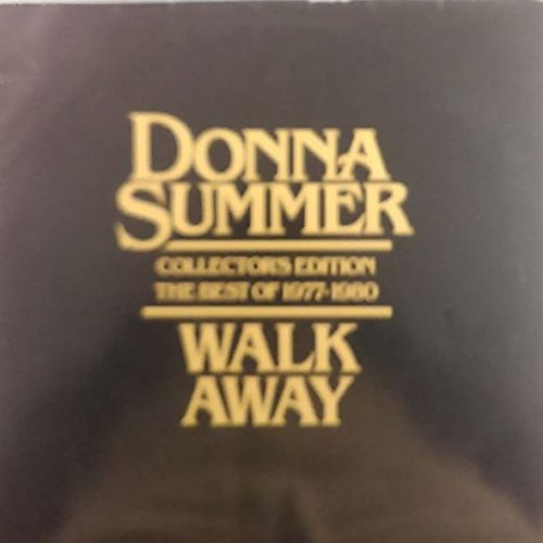 Donna Summer - Donna Summer - Walk Away Collector