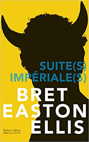 Suite Imperiale (2016) - Bret Easton Ellis