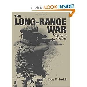 Long-Range War: Sniping in Vietnam Peter R. Senich