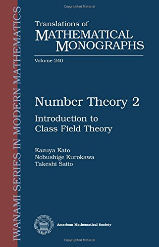 Number Theory 2: Introduction to Class Field Theory (Translations of Mathematical Monographs) (Essential Questions For Main Idea And Details)