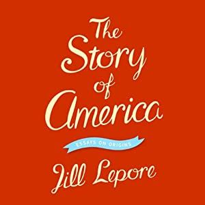 The Story of America Audiobook