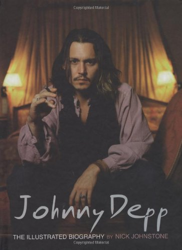 Download Johnny Depp: The Illustrated Biography ebook