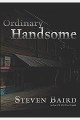 Ordinary Handsome Paperback