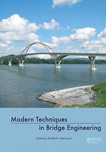 Modern Techniques in Bridge Engineering: Proceedings of 6th New York City Bridge Conference, 25-26 July ()