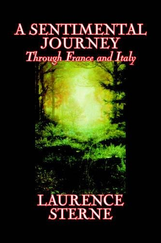 Download A Sentimental Journey Through France and Italy by Laurence Sterne, Fiction, Literary, Political pdf epub
