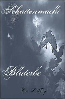 Book Schattemacht 2: Bluterbe: Volume 2 (Schattenmacht)