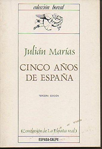 Cinco años de España (Colección Boreal): Amazon.es: Marías, Julián ...