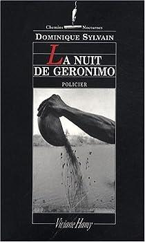 La nuit de Géronimo par Sylvain