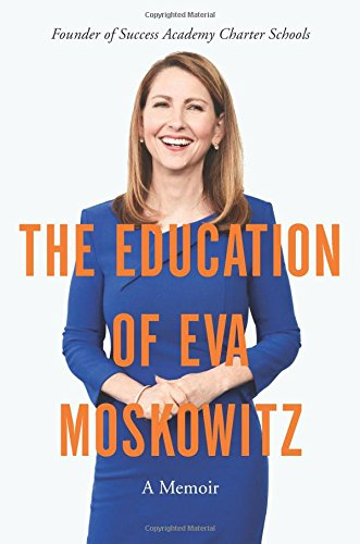 The Education of Eva Moskowitz: A Memoir