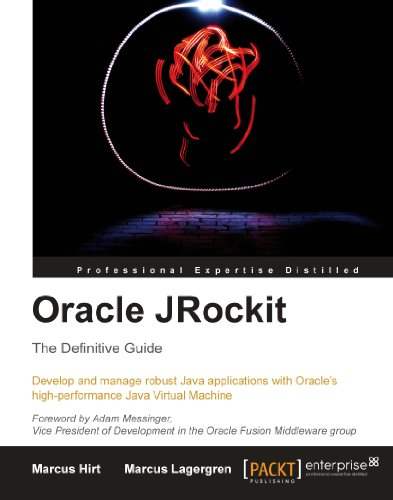 Oracle JRockit: The Definitive Guide Pdf