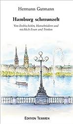 Hamburg schmunzelt: Von Erzbischöfen, Hansebrüdern und reichlich Essen und Trinken