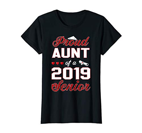 Womens Proud Aunt Of A 2019 Senior Graduation 2019 Tshirt Gifts (Best Pr Stunts 2019)