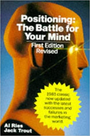 Positioning: The Battle for Your Mind: Amazon co uk: Al Ries