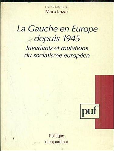 Free it pdf livres téléchargements gratuits La gauche en Europe depuis 1945 by Marc Lazar 2130475094 PDF MOBI