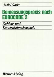 Bemessungspraxis nach EUROCODE 2: Zahlen- und Konstruktionsbeispiele