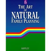 The Art of Natural Family Planning: