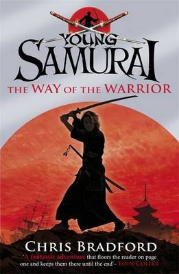 [(The Way of the Warrior)] [Author: Chris Bradford] published on (August, 2008)